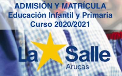 ADMISIÓN Y MATRÍCULA en Educación Infantil y Primaria, curso 2020/2021