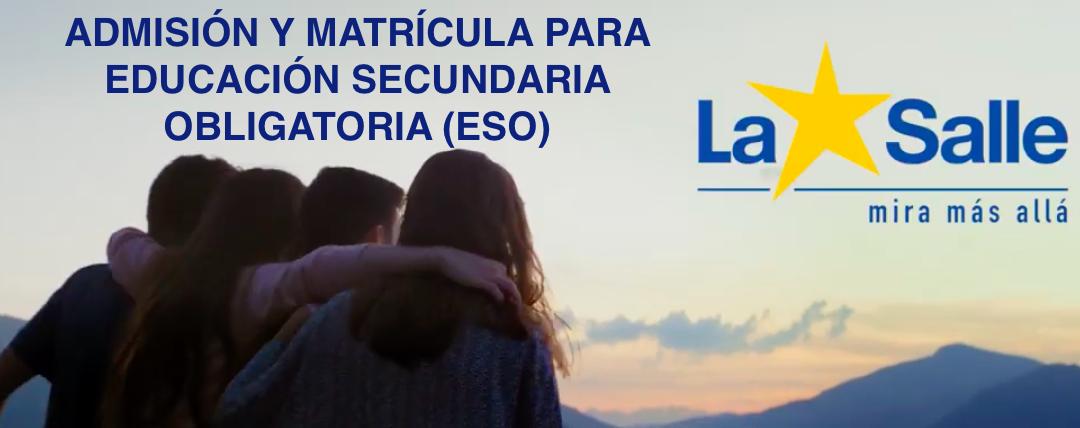 Admisión y matrícula en Educación Secundaria Obligatoria (ESO) CURSO 2020-2021.